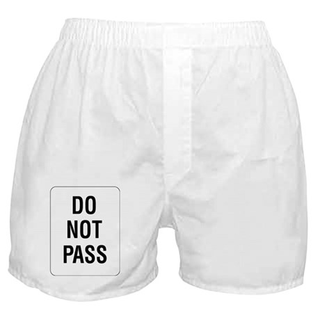 Do Not Pass sign - Boxer Shorts