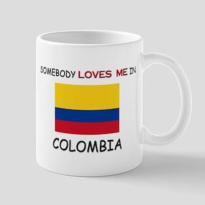 Somebody Loves Me In COLOMBIA Mug