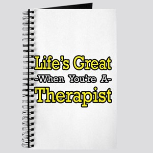 """Life's Great...Therapist"" Journal"