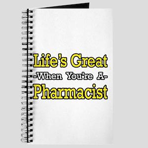 """Life's Great...Pharmacist"" Journal"
