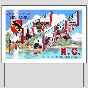 New Bern North Carolina Yard Sign
