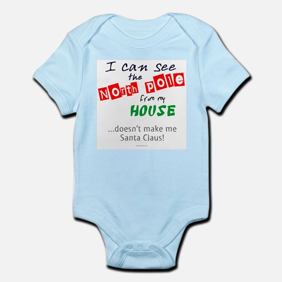 I See North Pole from my House Infant Bodysuit
