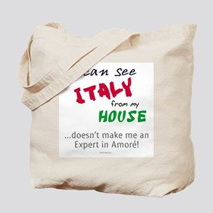 I Can See Italy from my House Tote Bag