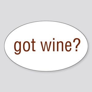 Got Wine Oval Sticker