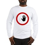 Restricted Access Sign Long Sleeve T-Shirt