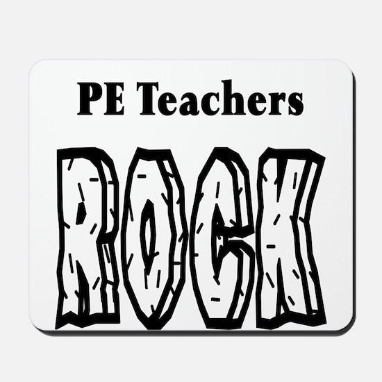 PE Teachers Rock Mousepad
