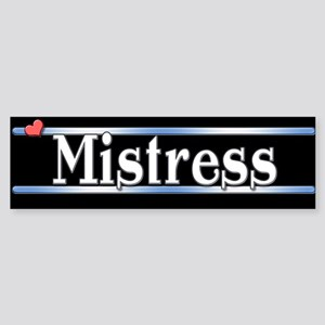 Mistress Sticker (Bumper)