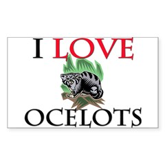 I Love Ocelots Rectangle Decal