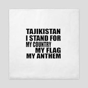 I Stand For Tajikistan Queen Duvet