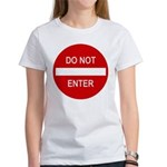 Do Not Enter Sign Women's T-Shirt