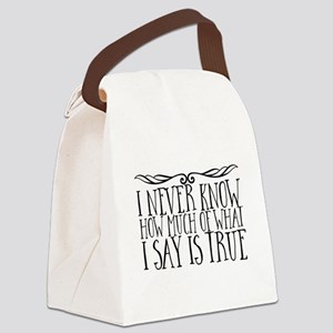 I never know how much of what I s Canvas Lunch Bag