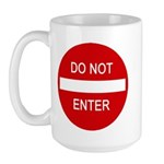 Do Not Enter Sign Large Mug