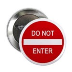"Do Not Enter Sign 2.25"" Button (100 pack)"