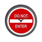 Do Not Enter Sign Wall Clock