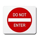 Do Not Enter Sign Mousepad