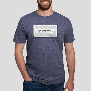 IcomeBrooklynProblemthat T-Shirt