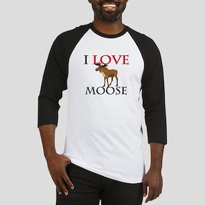 I Love Moose Baseball Jersey