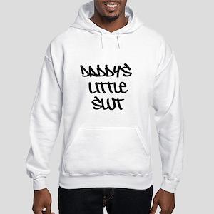 Daddy's Little Slut Sweatshirt