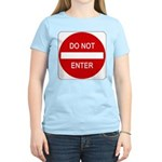 Do Not Enter Sign - Women's Pink T-Shirt