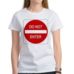 Do Not Enter Sign - Women's T-Shirt