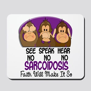 See Speak Hear No Sarcoidosis 1 Mousepad