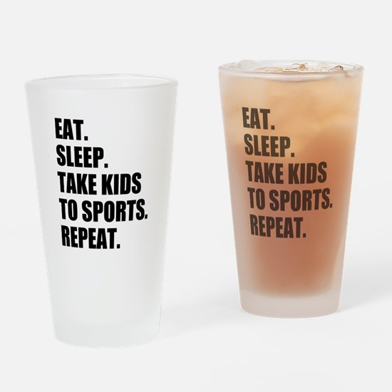 Take Kids to Sports and Repeat Drinking Glass