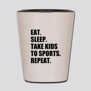 Take Kids to Sports and Repeat Shot Glass