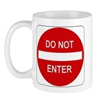 Do Not Enter Sign - Mug