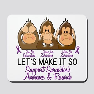 See Speak Hear No Sarcoidosis 2 Mousepad