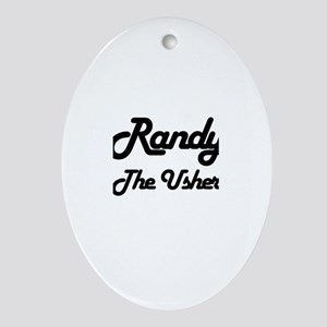 Randy - The Usher Oval Ornament