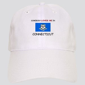 Somebody Loves Me In CONNECTICUT Cap