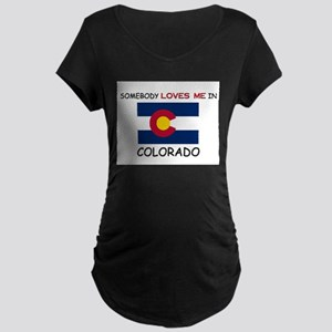 Somebody Loves Me In COLORADO Maternity Dark T-Shi