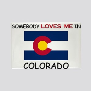 Somebody Loves Me In COLORADO Rectangle Magnet