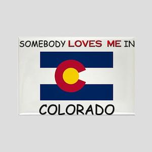 Somebody Loves Me In COLORADO Rectangle Magnet