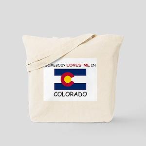 Somebody Loves Me In COLORADO Tote Bag