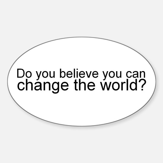 Change the World oval sticker