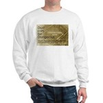 Dust Danger Sweatshirt