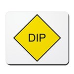 Yellow DIP sign - Mousepad