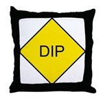 Yellow DIP sign - Throw Pillow
