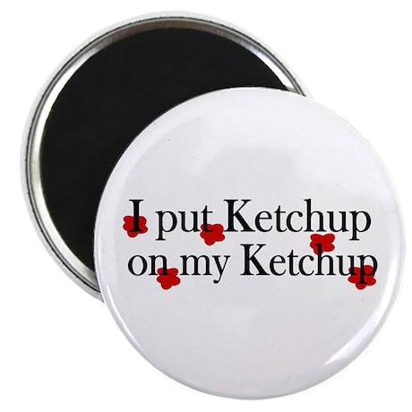 "Ketchup on Ketchup 2.25"" Magnet (100 pack)"
