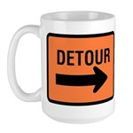 Detour Sign - Large Mug