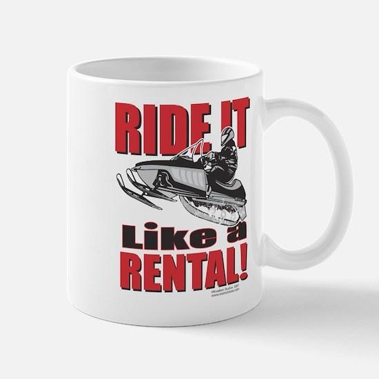 Cute Ride it like a rental Mug