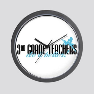 3rd Grade Teachers Do It Better! Wall Clock