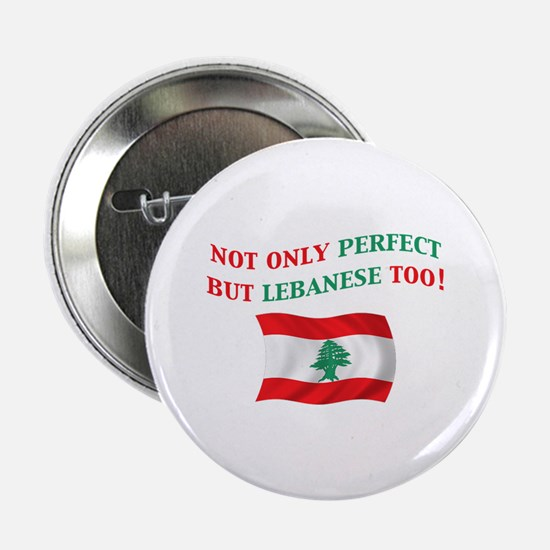 "Perfect Lebanese 2 2.25"" Button"