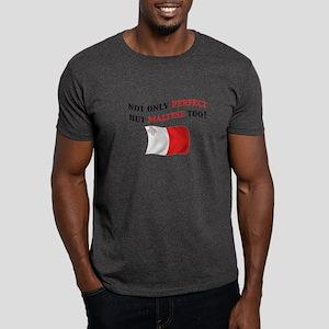 Perfect Maltese 2 Dark T-Shirt