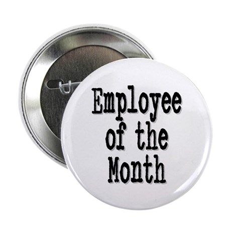 """Employee of the Month"" 2.25"" Button (10 pack)"