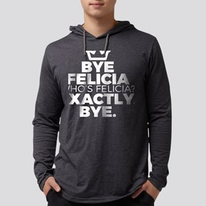 Funny Bye Felicia Saying Tshir Long Sleeve T-Shirt