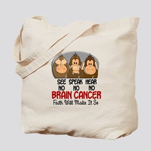 See Speak Hear No Brain Cancer 1 Tote Bag
