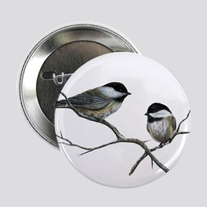 "chickadee song birds 2.25"" Button"