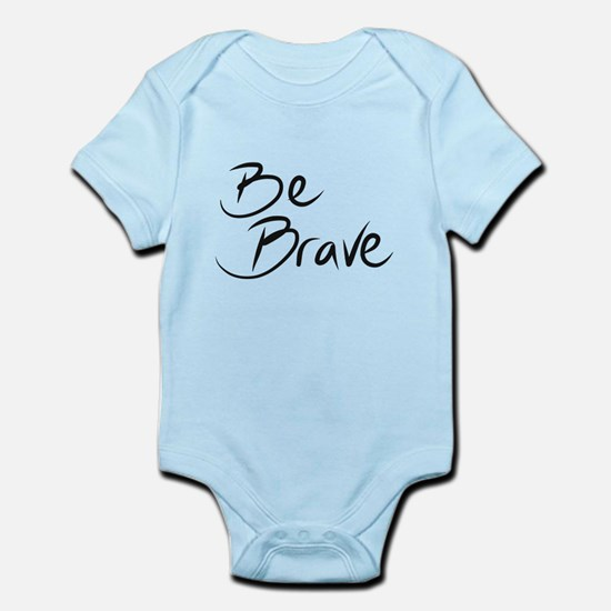 Be Brave Body Suit